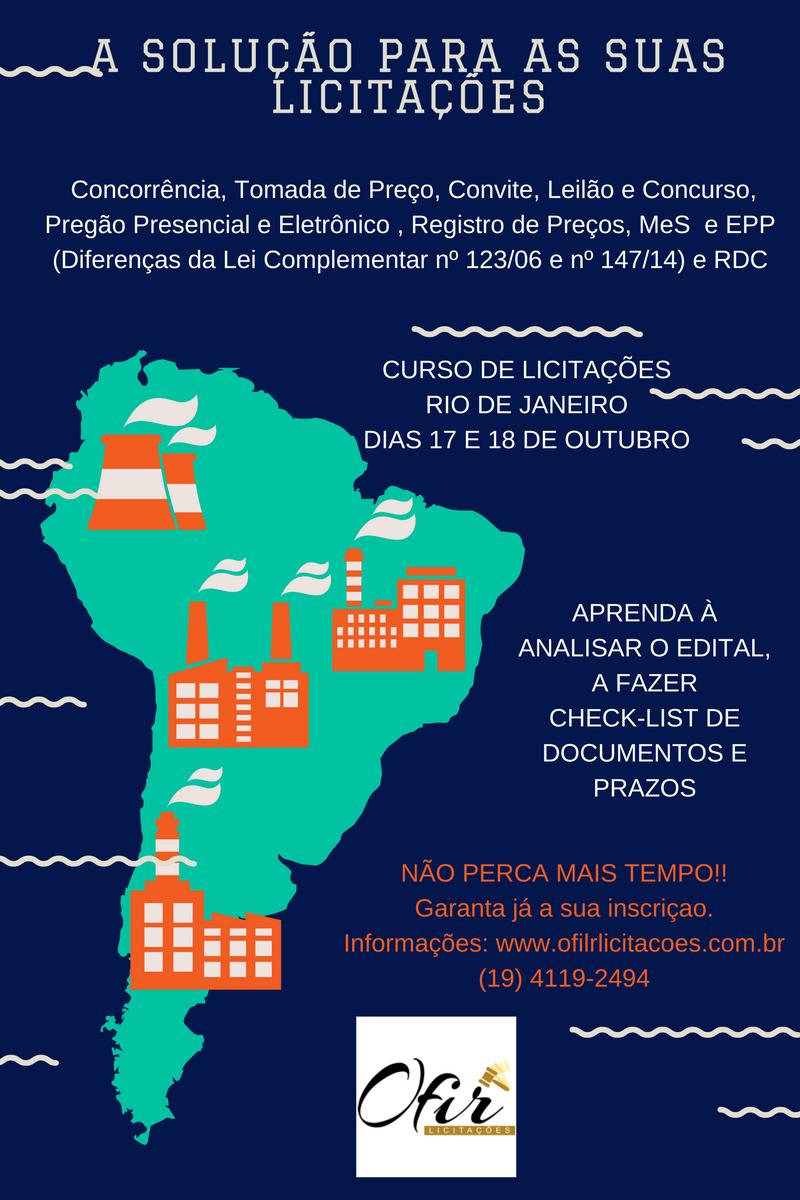 RIO DE JANEIRO – A SOLUÇÃO PARA AS SUAS PARTICIPAÇÕES EM LICITAÇÕES. DIAS 17 E 18 DE OUTUBRO/16
